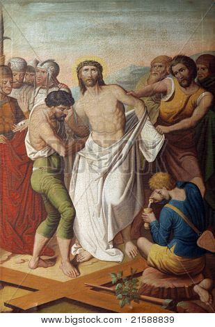 Jesus is stripped of His garments