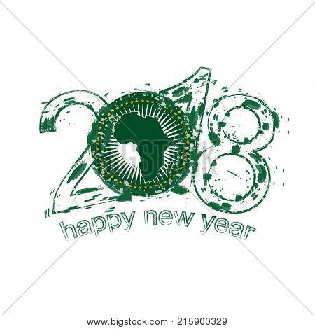 2018 Happy New Year African Union Grunge Vector Template For Greeting Card And Other.