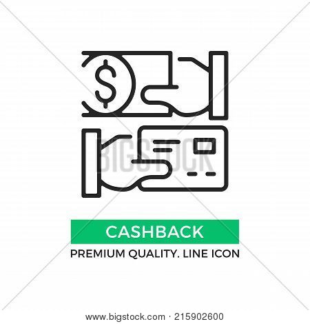 Vector cashback icon. Cash back. Hand holding credit card and hand holding dollar bill. Premium quality graphic design element. Modern sign, linear pictogram, outline symbol, simple thin line icon