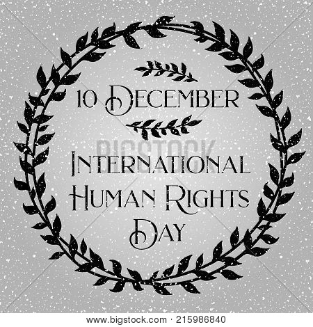 International human rights day.Poster with olive branch frame and snowflall about celebrating human rights day