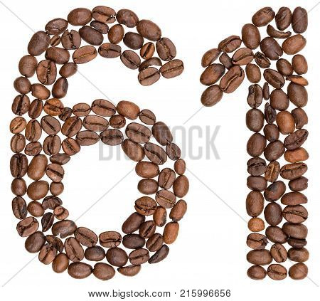 Arabic Numeral 61, Sixty One, From Coffee Beans, Isolated On White Background