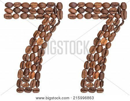 Arabic Numeral 77, Seventy Seven, From Coffee Beans, Isolated On White Background