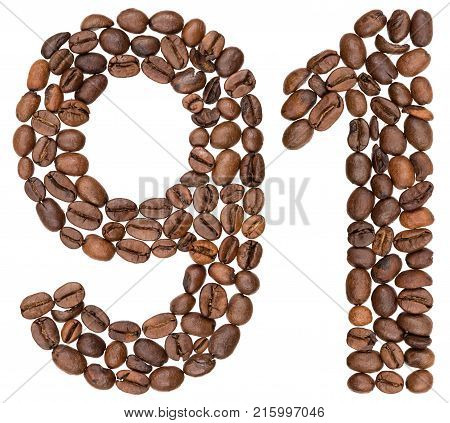 Arabic Numeral 91, Ninety One, From Coffee Beans, Isolated On White Background