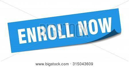 Enroll Now Sticker. Enroll Now Square Isolated Sign. Enroll Now