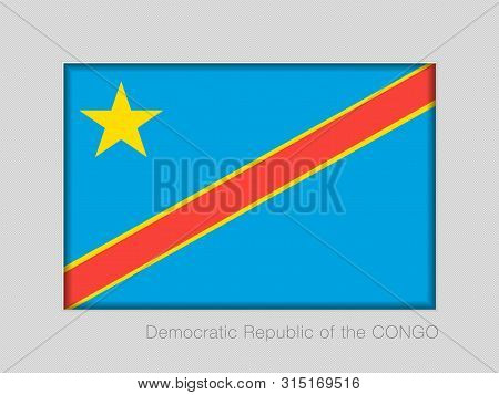 Flag Of Democratic Republic Of The Congo. National Ensign Aspect Ratio 2 To 3 On Gray Cardboard. Vec
