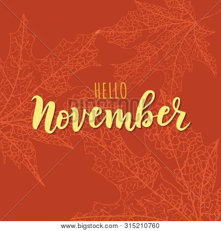 Hand Sketched November Text. Lettering Typography. Vector Illustration As Poster, Postcard, Greeting