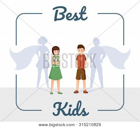 Best Kids Flat Vector Illustration. Cheerful Children, Smiling Son And Daughter With Superhero Shado