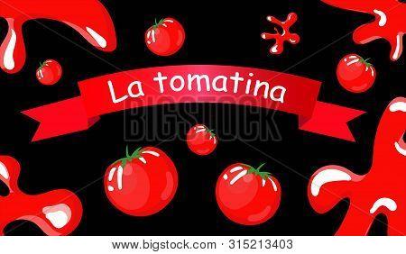 La Tomatina Festival Tomatoes Festival, Background, Flat Cartoon Vector Illustration.