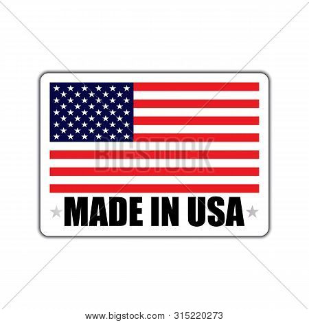 Badge With A Shadow And With The Inscription Made In Usa. Made In Usa Badge With American Flag. Made