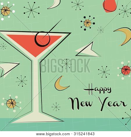 Happy New Year Greeting Card Illustration Of Retro Style Cocktail Drink Glass And Vintage Mid Centur