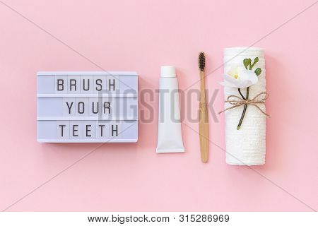 Brush Your Teeth - Light Box Text And Natural Eco-friendly Bamboo Brush For Teeth, Towel, Toothpaste