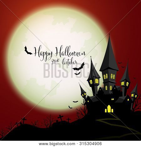 Halloween Creepy Forest With Haunted House, Bats And Full Moon And Happy  Halloween Text. Vector Ill