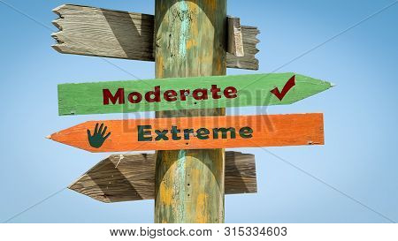 Street Sign Moderate Versus Extreme