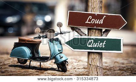 Street Sign To Quiet Versus Loud