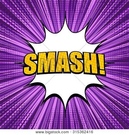 Comic Explosive Light Purple Template With Yellow Smash Inscription White Speech Bubble Rays Radial