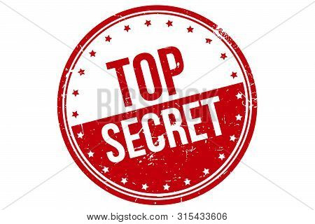 Top Secret Rubber Stamp. Top Secret Rubber Grunge Stamp Seal Vector Illustration - Vector