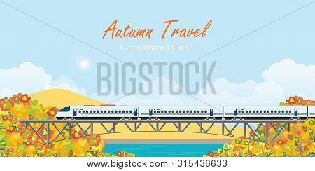 Speed Train On Railway Bridge On Colorful Autumn Trees. Travel Concept Background. Travel On Summer