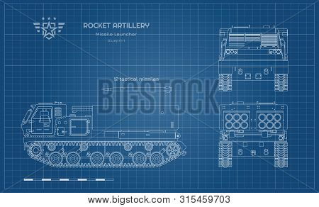 Outline Blueprint Of Missile Vehicle. Rocket Artillery. Side, Front And Back View. Drawing Of Milita