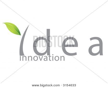 The Idea! - Innovation