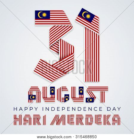 August 31, Malaysia Independence Day Congratulatory Design. Text Made Of Bended Ribbons With Malaysi