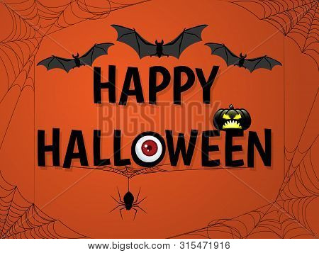 Halloween Background With Halloween Elements, Bats, Eye, Spiders And Cobweb And Happy Halloween Text