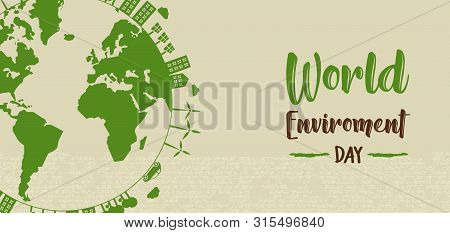 World Environment Day Banner Illustration. Green Planet Earth Concept With Buildings And Nature For