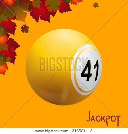 Bingo Lottery Yellow Ball Over Autumn Teamed Background With Leafs And Decorative Jackpot Text