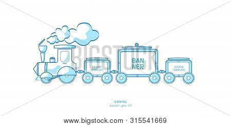 Train With Wagons .transport Delivery Of Goods .cargo Delivery Advertising Banner.
