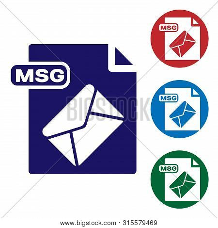 Blue Msg File Document. Download Msg Button Icon Isolated On White Background. Msg File Symbol. Set