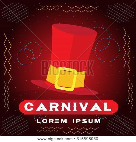 Colored Carnival Poster With A Red Tophat - Vector