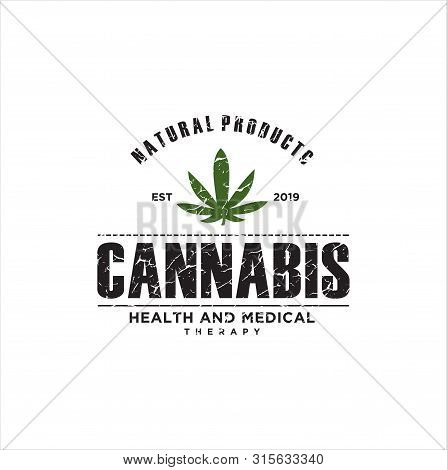 Rustic Cannabis Marijuana Logo / Cannabis Vintage Emblem /cannabis Symbol With Rustic Texture / Vint