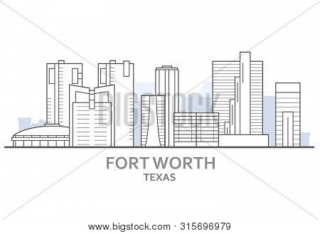 Fort Worth Cityscape, Texas - City Panorama Of Fort Worth, Skyline Of Downtown