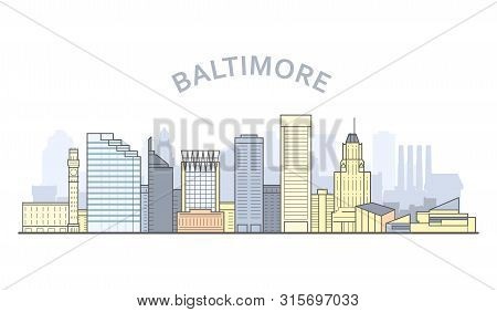 Baltimore Cityscape, Maryland - City Panorama Of Baltimore, Skyline Of Downtown