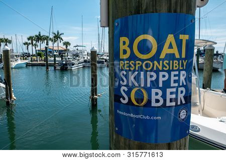 Ft. Pierce,fl/usa-8/3/19:  A Sign That Tells Boaters To Have A Sober Skipper Driving The Boat.