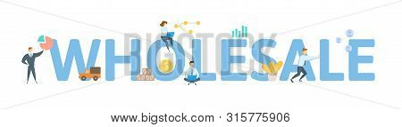 Wholesale. Concept With People, Letters And Icons. Flat Vector Illustration. Isolated On White Backg