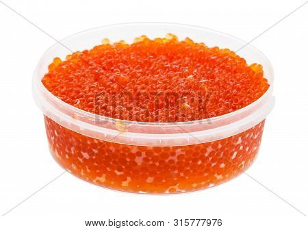 Plastic Container With Salted Russian Red Roe Of Pink Salmon Fish Isolated On White Background