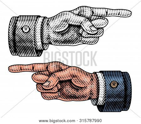 Pointing Male Hand. Engraved Forefinger Directs. Sketch In Vintage Retro Style. Close Up Arm Gesture