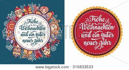 Frohe Weihnachten.german Xmas. Typography Letter.christmas In Belgium, Austria, Liechtenstein, Switz