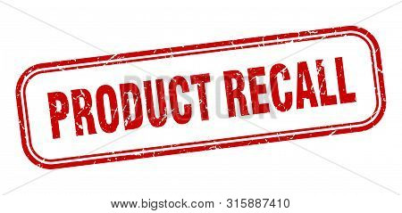 Product Recall Stamp. Product Recall Square Grunge Sign. Product Recall