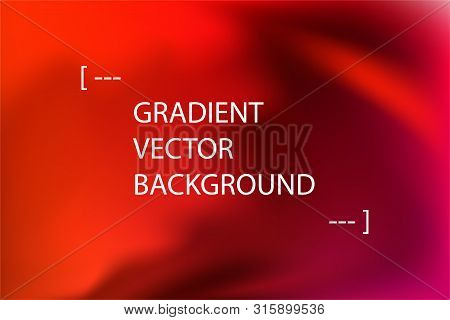 poster of Blurred red abstract gradient vector background. Vibrant multicolor fluid gradient with text place. Colorful smooth banner template.