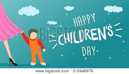 Happy Childrens Day Greeting Card, Banner Or Poster. Little Child Clings To Mom Dress. 1 June World