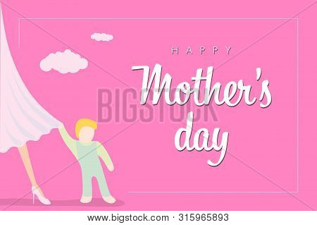 Happy Mother Day Greeting Flyer, Banner Or Poster. Little Baby Clings To Mom Dress. Pink Design With