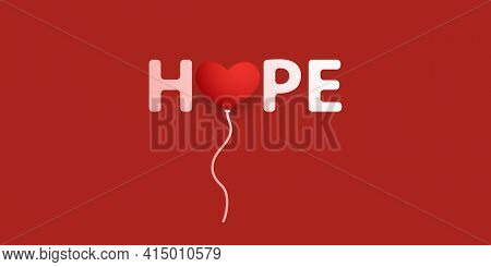 Hope - Lettering With Red Heart - Vector Design Concept