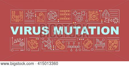 Virus Mutation Word Concepts Banner. Antibiotics Resistance. Increased Transmission Speed. Infograph
