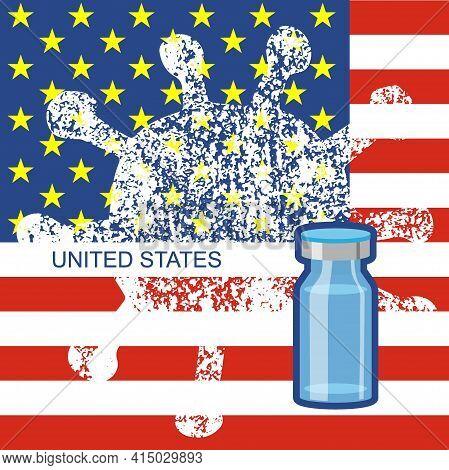 Coronovirus Vaccine. White Grunge Coronavirus Icon Strikes United States National Flag, Vaccine Dose