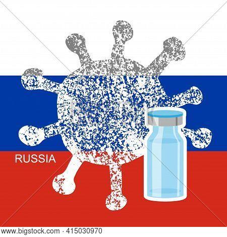 Russian Coronovirus Vaccine. White Grunge Coronavirus Icon Strikes Russia National Flag. Vaccine Dos
