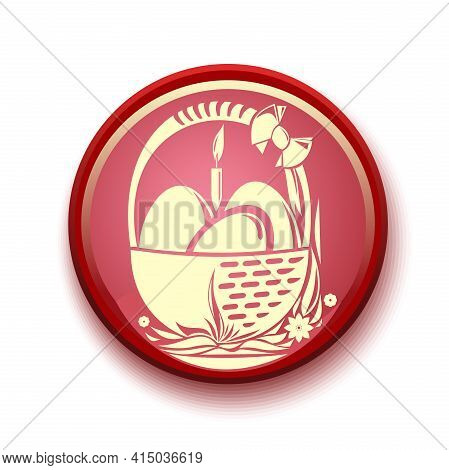 Round Banner Which Depicts A Basket With Easter Eggs. Vector Illustration
