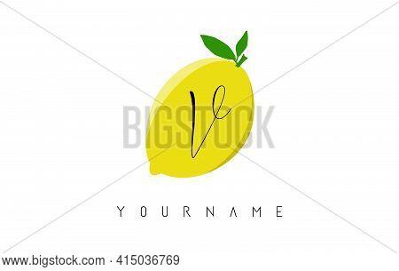 Handwritten V Letter Logo Design With Lemon Background. Creative Vector Illustration With Lemon And