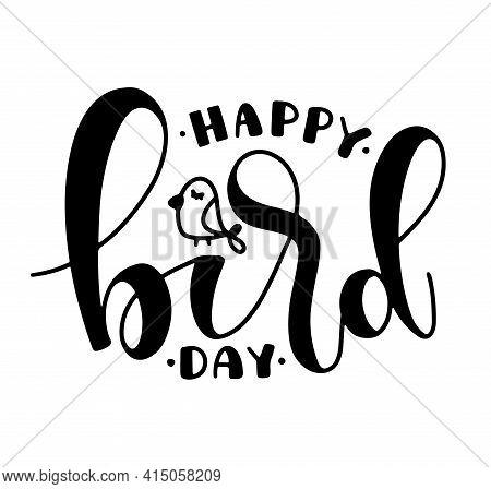 Happy Bird Day Black Vector Illustration Isolated On White Background.