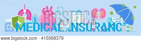 Medical, Healthcare Insurance Vector Concept, People With Doctor Fill Health Online Form Insurance.